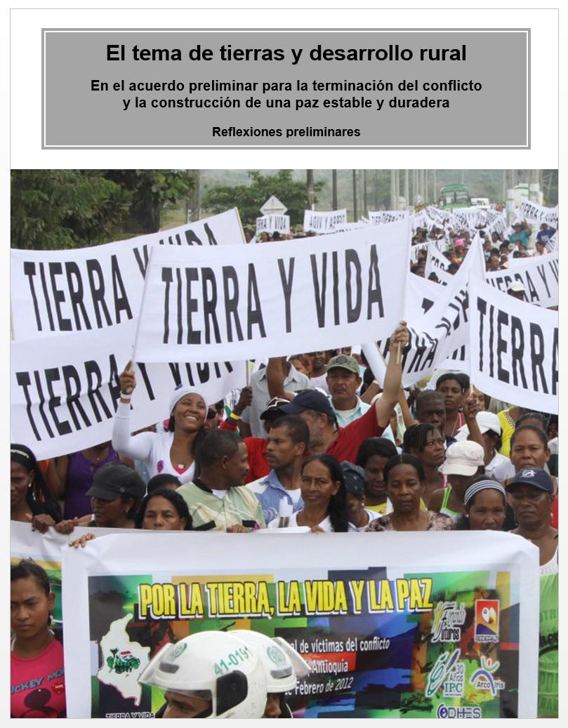 Gráfica alusiva a El tema de tierras y desarrollo rural en el acuerdo preliminar para la terminación del conflicto  y la construcción de una paz estable y duradera - Reflexiones preliminares